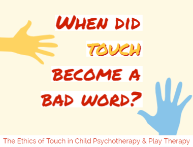 10 Types of Touch That Can Happen in Therapy Blog